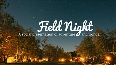 Sample slide - Field Night, a special presentation of adventure and wonder