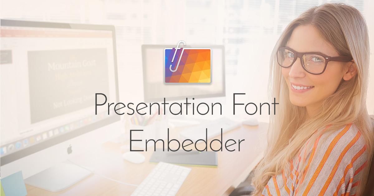 Fonts non-portable for the Editable method - Presentation